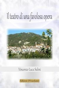 Il teatro di una favolosa opera