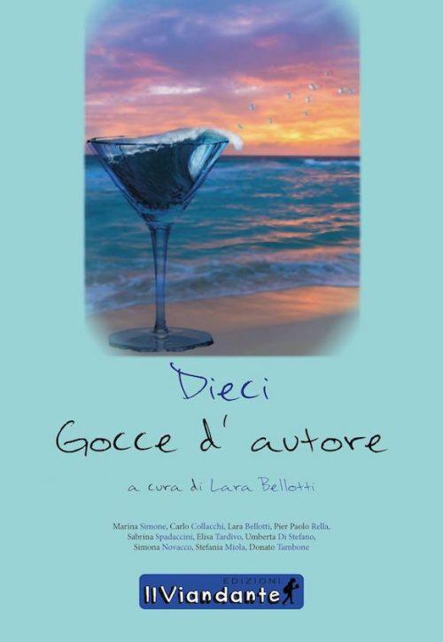 Dieci Gocce D'Autore - Edizioni IlViandante