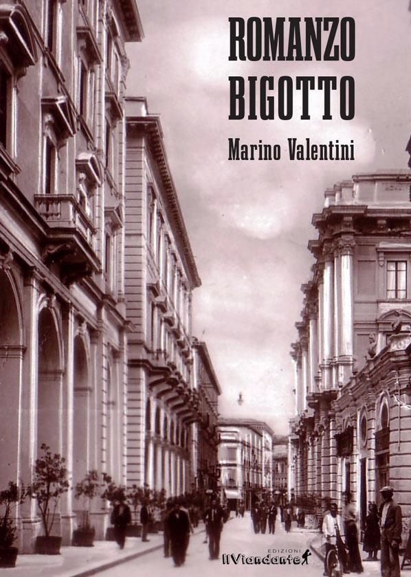 Romanzo Bigotto di Marino Valentini